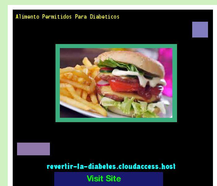 Alimento Permitidos Para Diabeticos 171020 - Aprenda como vencer la diabetes y recuperar su salud.