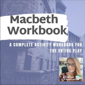 Macbeth Full Play Student Workbook   Macbeth. Workbook. Activity workbook