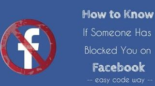 How To Detect If you Have Been Blocked On Facebook