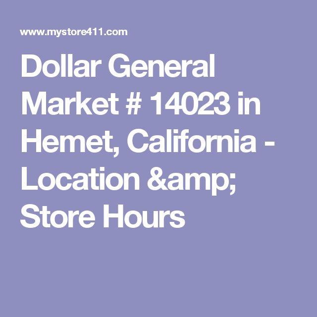Dollar General Market # 14023 in Hemet, California - Location & Store Hours