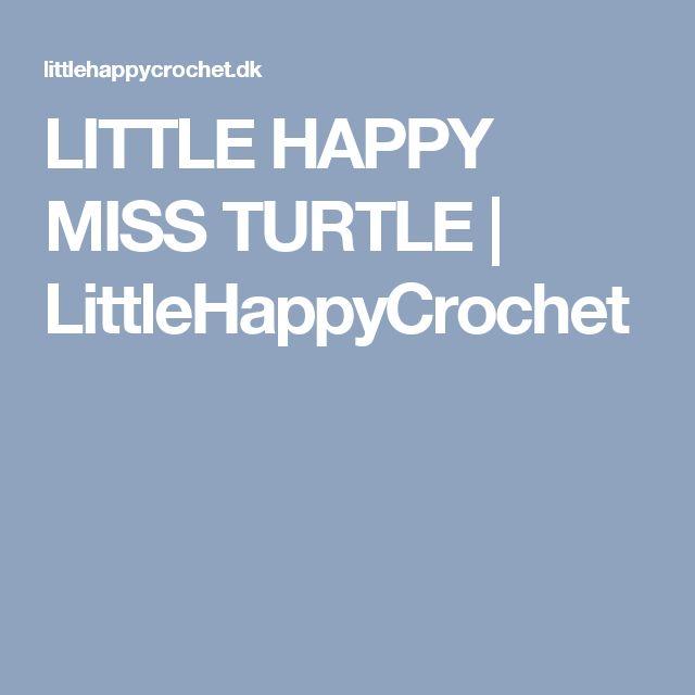 LITTLE HAPPY MISS TURTLE | LittleHappyCrochet