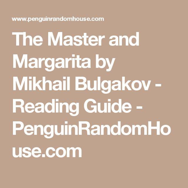 The Master and Margarita by Mikhail Bulgakov - Reading Guide - PenguinRandomHouse.com