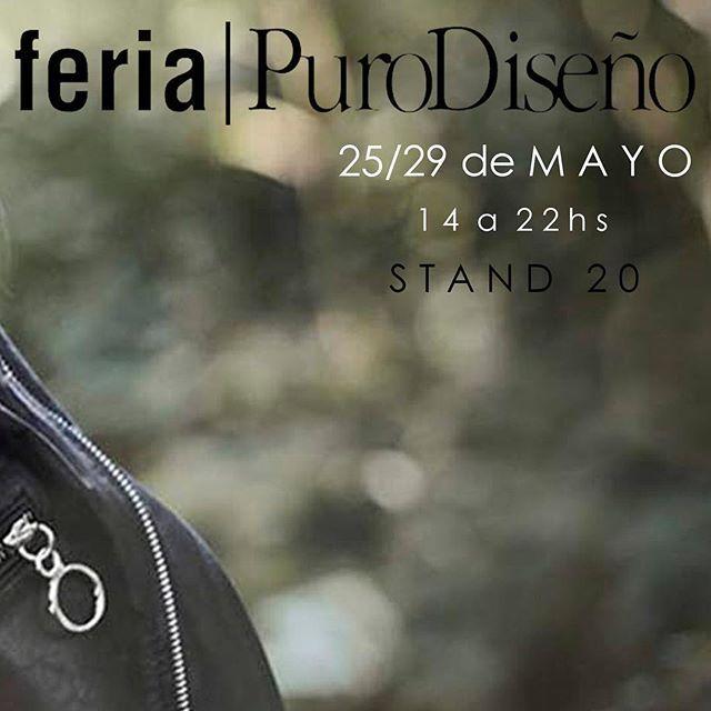 25/29 de MAYO - feria puro DISEÑO - STAND 20 - La Rural -