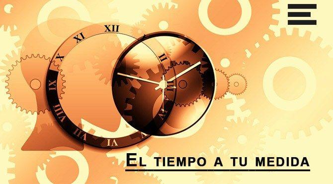 El tiempo a tu medida, el ritmo en el discurso