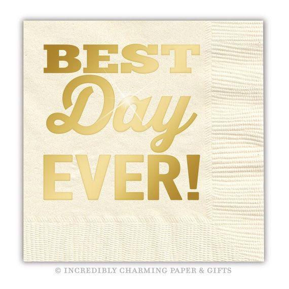best day ever napkins gold metallic wedding napkins bridal shower napkins gold
