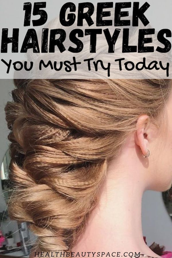 15 Greek Hairstyles That Will Make You Look Like A Goddess Greek Hair Hair Styles Greek Goddess Hairstyles