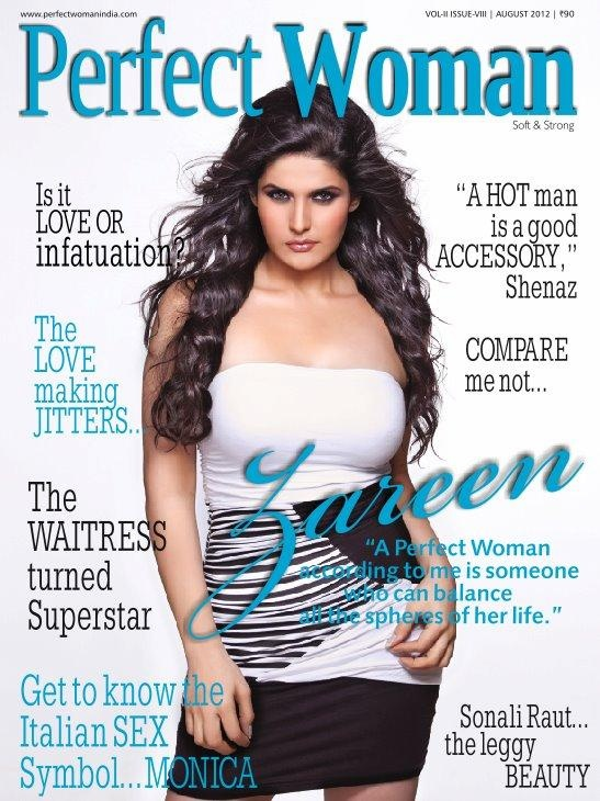 Zarine Khan on The Cover of Perfect Women Magazine India August 2012. | Bollywood Cleavage