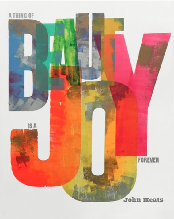 "Alan Kitching, 2012, ""A Thing of Beauty is a Joy Forever""by John Keats, Letterpress print."