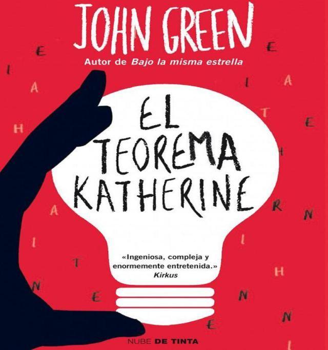Repasa los libros recomendados para esta primavera 2015: El teorema Katherine, de John Green