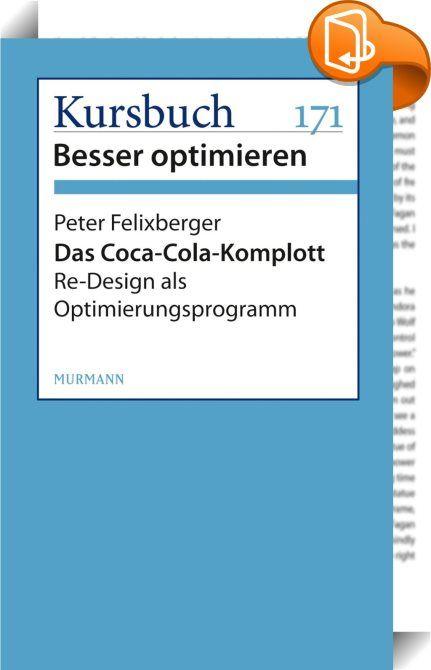 Das Coca-Cola-Komplott    :  Peter Felixbergers Interview mit einer Cola-Dose gehört zu den am besten optimierten Interviews des Jahres.