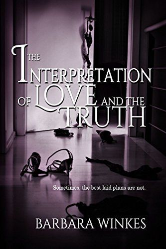 The Interpretation of Love and the Truth by Barbara Winkes, http://www.amazon.com/dp/B00Q0PI9NO/ref=cm_sw_r_pi_dp_C.jfvb0VQFTRC