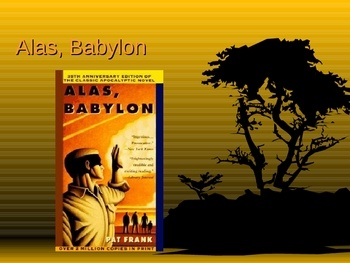 alas babylon essay Discuss literature (eg books, newspapers), educational studies (getting help or opinions on homework or an essay), and philosophy.