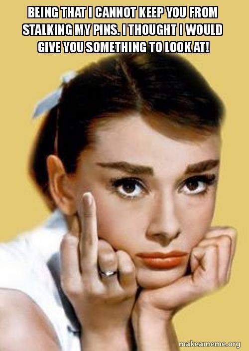 1000+ ideas about Stalker Meme on Pinterest | Stalker Girlfriend ...