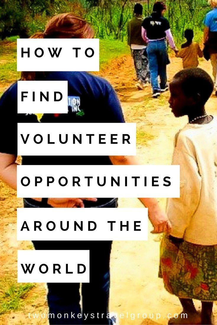 How To Find Places to Volunteer Around The World   Volunteer travel. Places to volunteer. Volunteers around the world