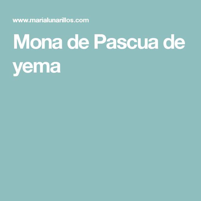 Mona de Pascua de yema