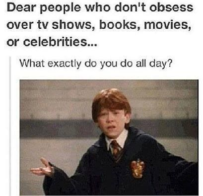 I seriously don't know what I did before fandoms...I might have even had a *gulps* social life!! LOL!