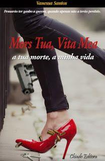 Sinfonia dos Livros: Divulgação Chiado Editora   Mors Tua, Vita Mea   V...