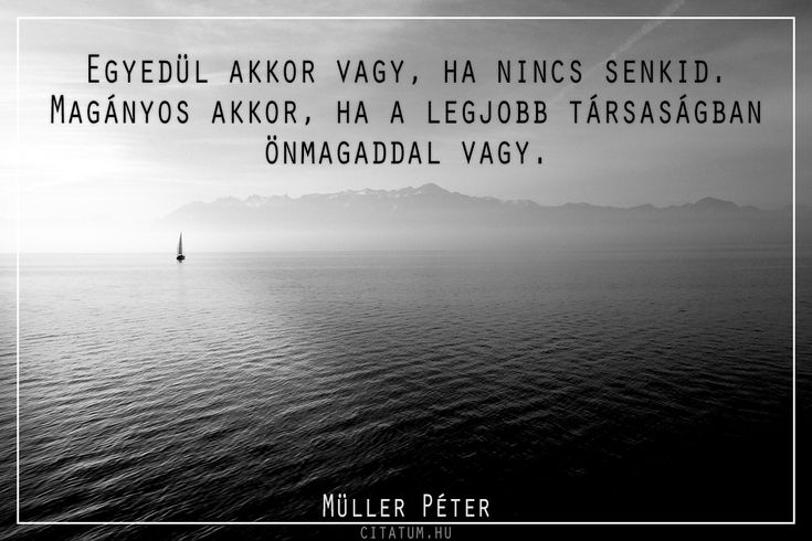 Müller Péter #idézet