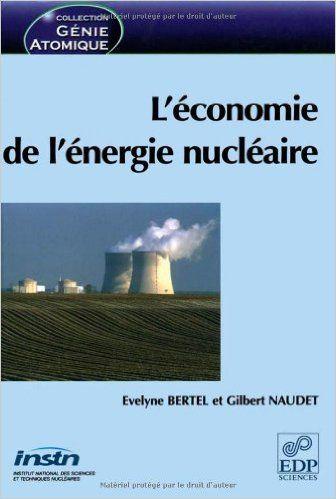 Evelyne Bertel - L'économie de l'énergie nucléaire