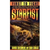 First to Fight (Starfist, Book 1) (Mass Market Paperback)By David Sherman