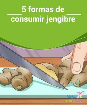 5 formas de consumir #jengibre Aunque la forma más habitual de consumir jengibre sea en #infusión o añadido a alguna receta hay muchas otras alternativas para disfrutar de los beneficios de esta raíz medicinal #Recetas