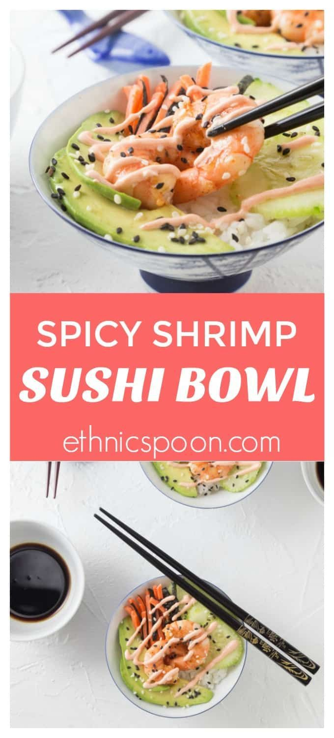 Make this at home and it so easy! Healthy and easy to make spicy shrimp sushi bowls with avocado, carrots, nori, sticky rice, cucumber slices and sprinkled with black sesame. Top this off with a spicy sriracha sour cream sauce! Dip in some tasty soy sauce and enjoy. Great as a light meal, or as an appetizer! | ethnicspoon.com