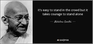 """The root of the word courage is cor—the Latin word for heart. In one of its earliest forms, the word courage had a very different definition than it does today. Courage originally meant """"To speak one's mind by telling all one's heart."""""""