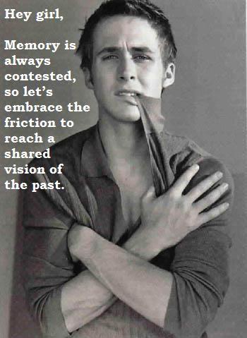 Ryan Gosling - Public History.     Meme to the max.
