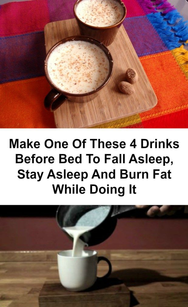Make One Of These 4 Drinks Before Bed To Fall Asleep, Stay Asleep And Burn Fat While Doing It