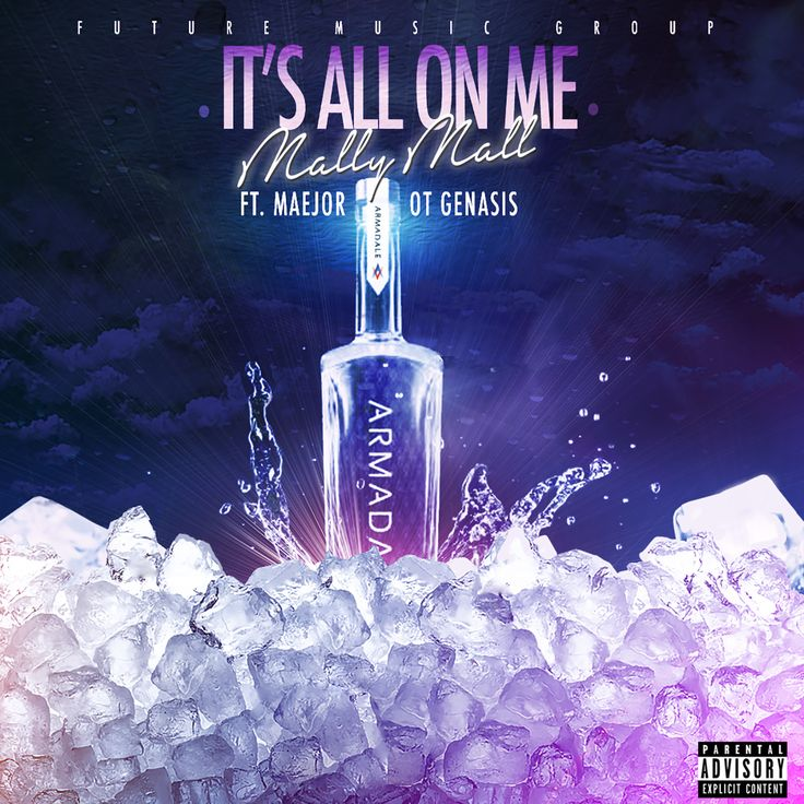 "Mally Mall ft OT Genasis & Maejor ""It's All On Me"" (Video + MP3s) *Download & Listen NOW!* #newmusic"