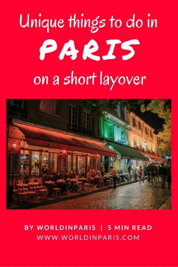 Unique things to do in Paris on a short layover. A guide to a Paris layover in France!