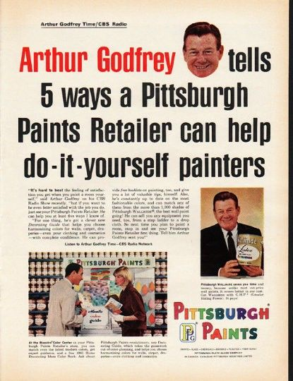 "1965 PITTSBURGH PAINTS vintage magazine advertisement ""Arthur Godfrey"" ~ Arthur Godfrey tells 5 ways a Pittsburgh Paints Retailer can help do-it-yourself painters ~ ..."