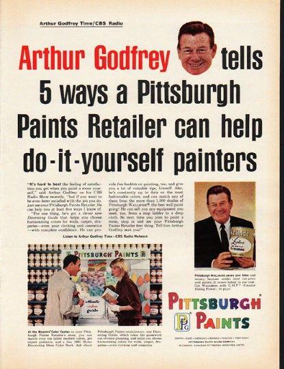"1965 PITTSBURGH PAINTS vintage magazine advertisement ""Arthur Godfrey"" ~ Arthur Godfrey tells 5 ways a Pittsburgh Paints Retailer can help do-it-yourself painters ~ ..."