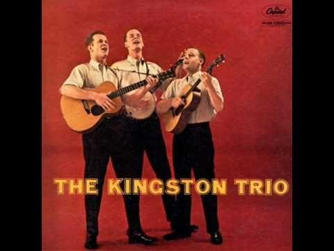 The Kingston Trio - Three Jolly Coachmen