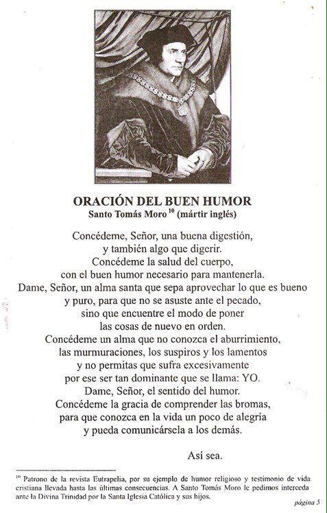 """Oración de santo Tomás Moro pidiendo el buen humor y la gracia de comprender las bromas """"Nada puede pasarme que Dios no quiera. Y todo lo que él..."""