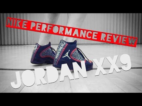 AIR JORDAN XX9 - PERFORMANCE REVIEW / FIRST IMPRESSIONS - YouTube
