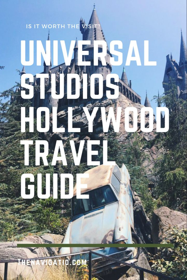 Los Angeles And Universal Studios Hollywood Travel Guide With Images Universal Studios Hollywood Universal Studios Universal
