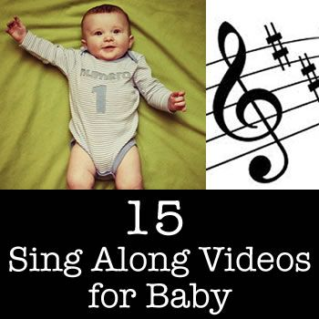 15 Sing Along Videos for Baby.....can you tell I have another grand baby?