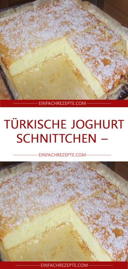 Türkischer Joghurt – Scheiben   – Rezepte Backen