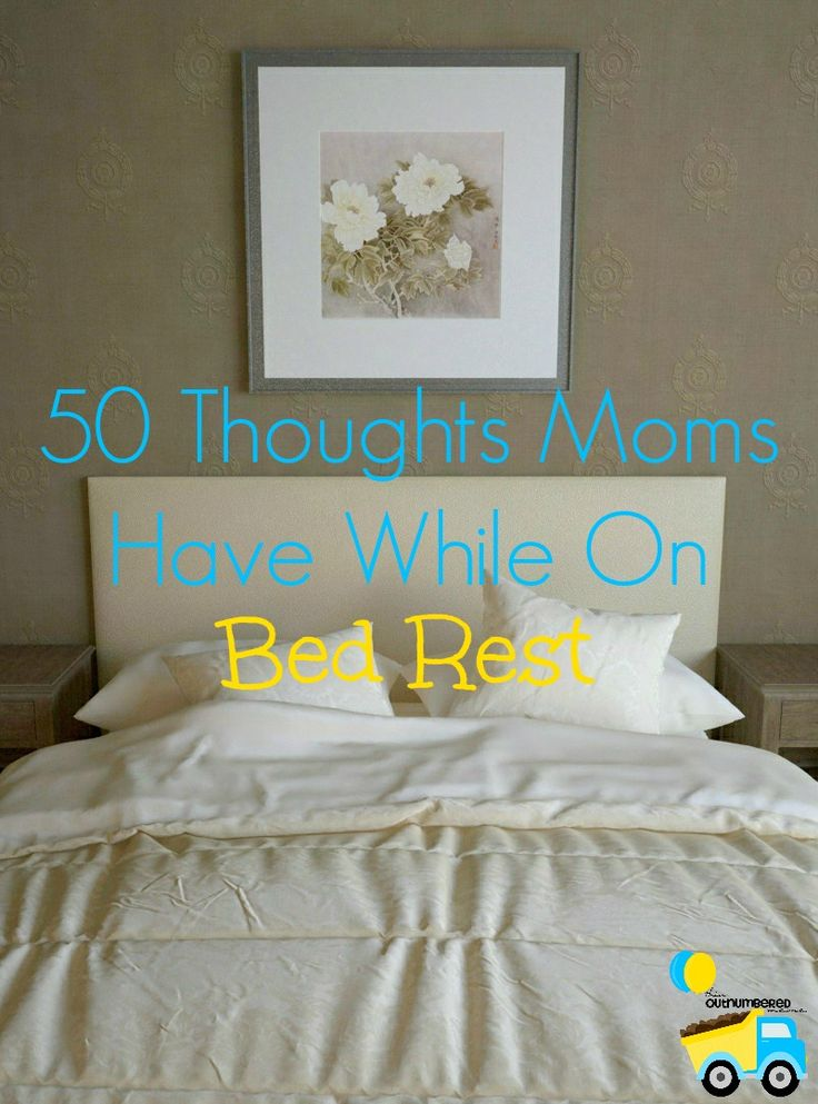 Bed rest sounds like the dream, but it can be frustrating. Today I'm sharing 50 thoughts that I'd have in a typical day on bed rest!