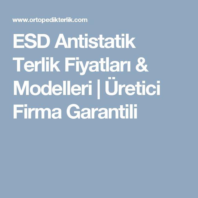 ESD Antistatik Terlik Fiyatları & Modelleri| Üretici Firma Garantili