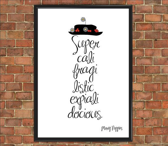 Mary Poppins Quote Prints Supercalifragilisticexpialidocious [Famous 020] Poster Motivational Inspirational Bedroom Decor Gift