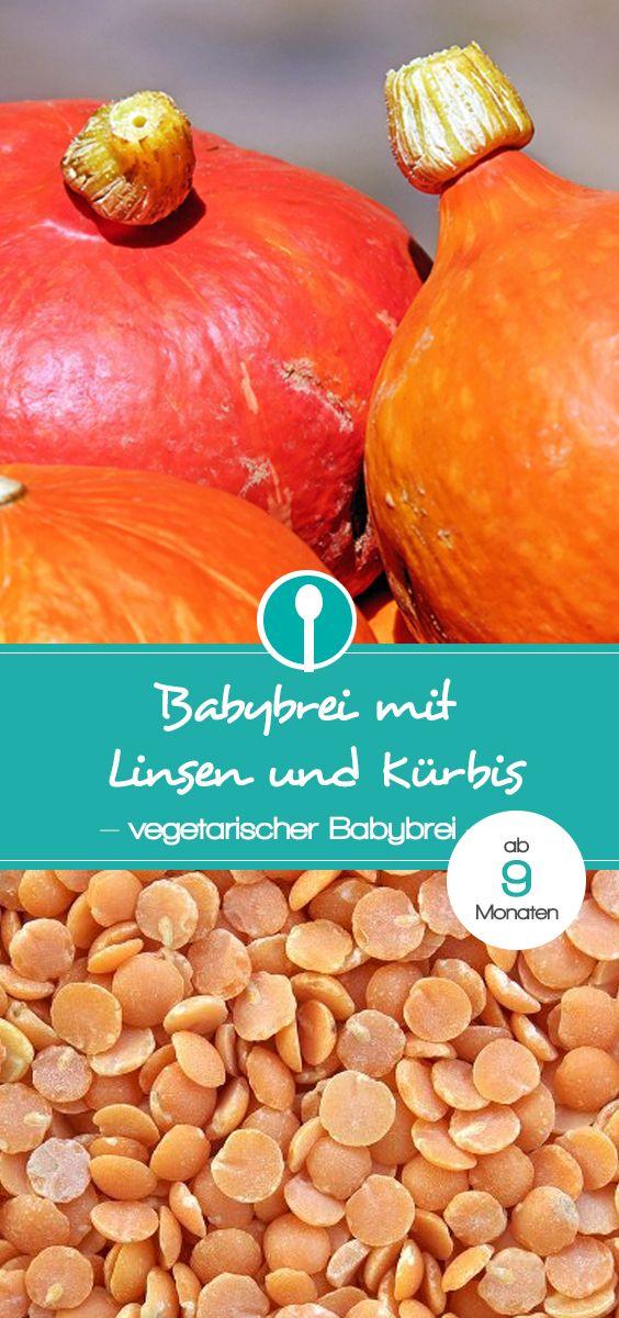 Babybrei Rezept mit Linsen und Kürbis. Vegetarischer Mittagsbrei für Babys ab 9 Monaten.