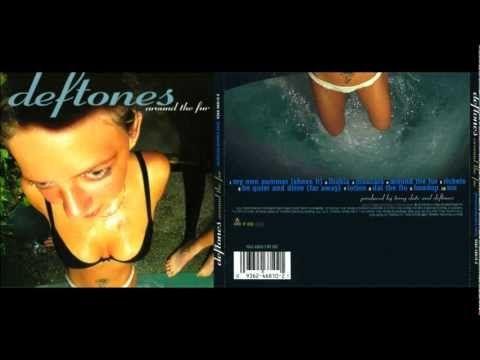 Deftones - Around The Fur (1997) [Full Album]