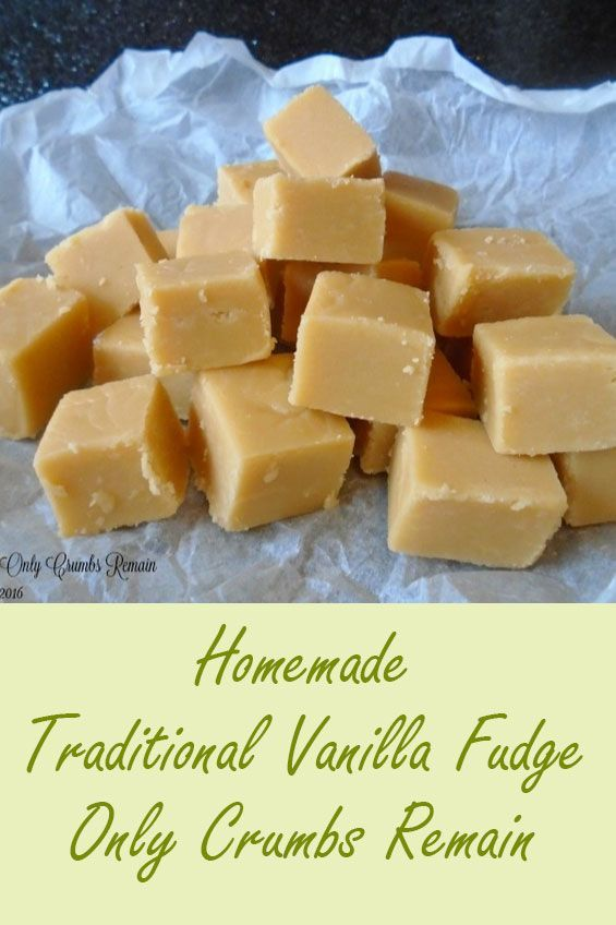 Traditional Vanilla Fudge Recipe Vanilla Fudge Vanilla Fudge Recipes Fudge Recipes