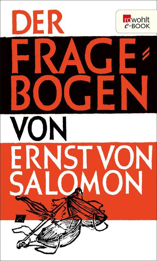 Der Fragebogen: Amazon.de: Ernst von Salomon: Bücher