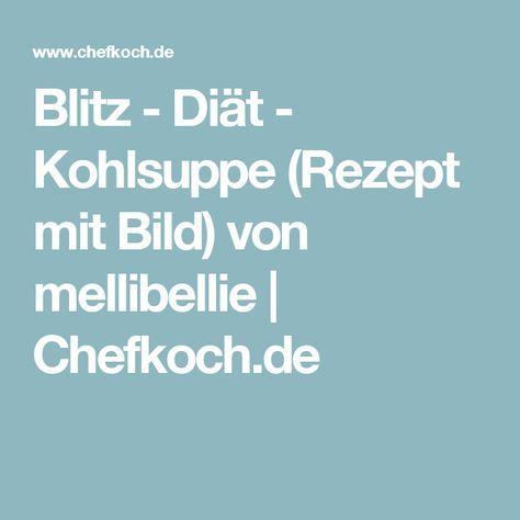 Blitz - Diät - Kohlsuppe (Rezept mit Bild) von mellibellie | Chefkoch.de