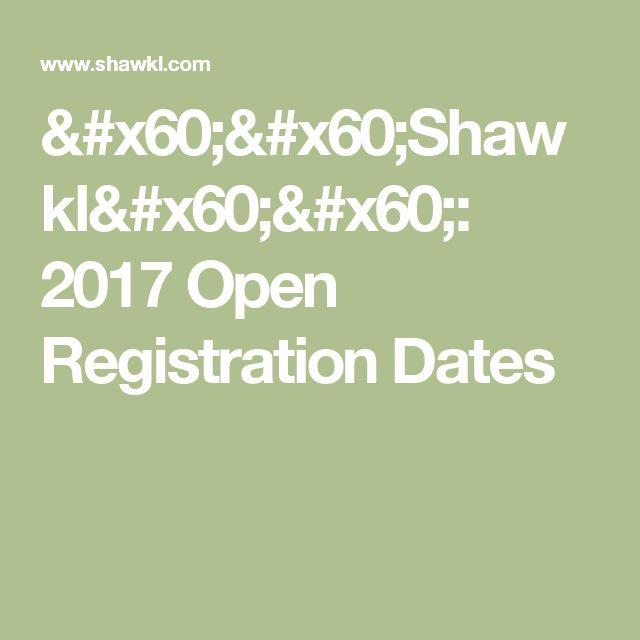 ``Shawkl``: 2017 Open Registration Dates