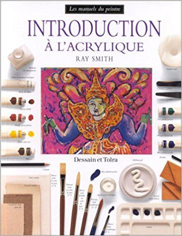 Introduction A L'acrylique: Amazon.ca: RAY SMITH: Books