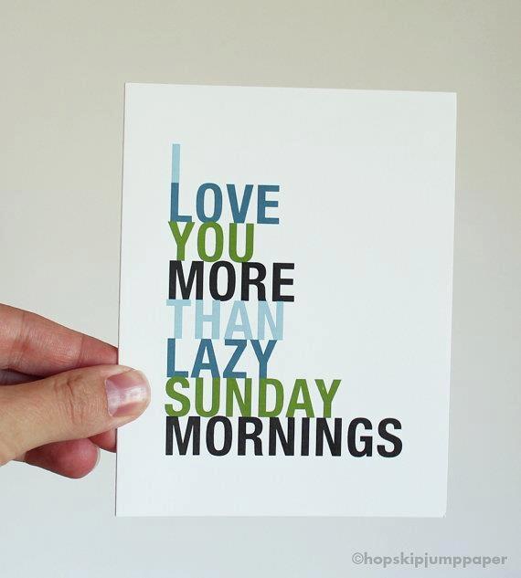 Sunday mornings.